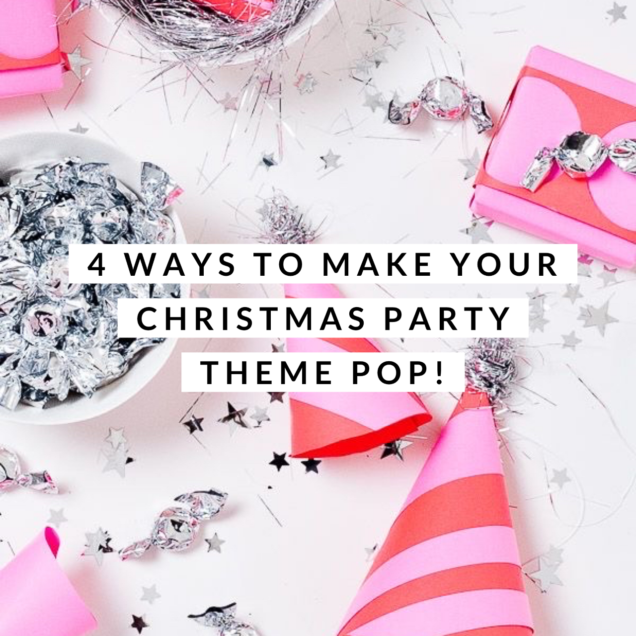 4 ways to make your Christmas party theme pop!